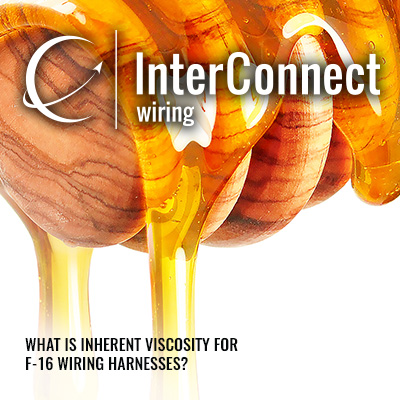 what is inherent viscosity for f 16 wiring harnesses interconnect rh interconnect wiring com
