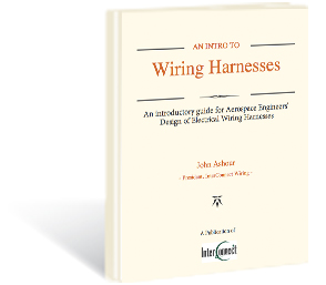 An Introductory Guide For Engineers Designing Aircraft Wiring Harnesses. -  InterConnect WiringInterConnect Wiring